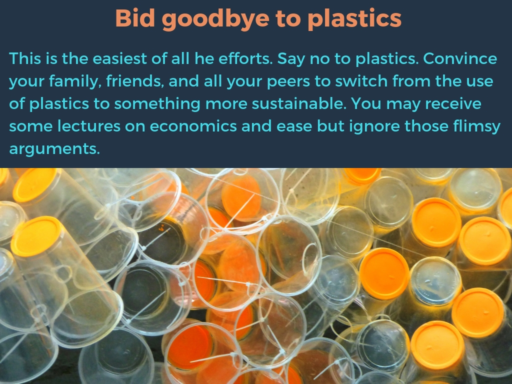 Bid goodbye to plastics