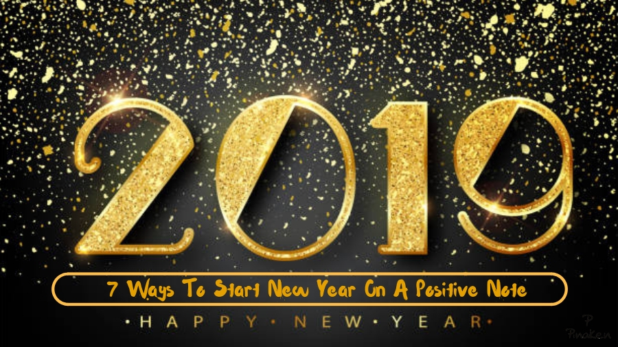 7 Ways To Start New Year On A Positive Note