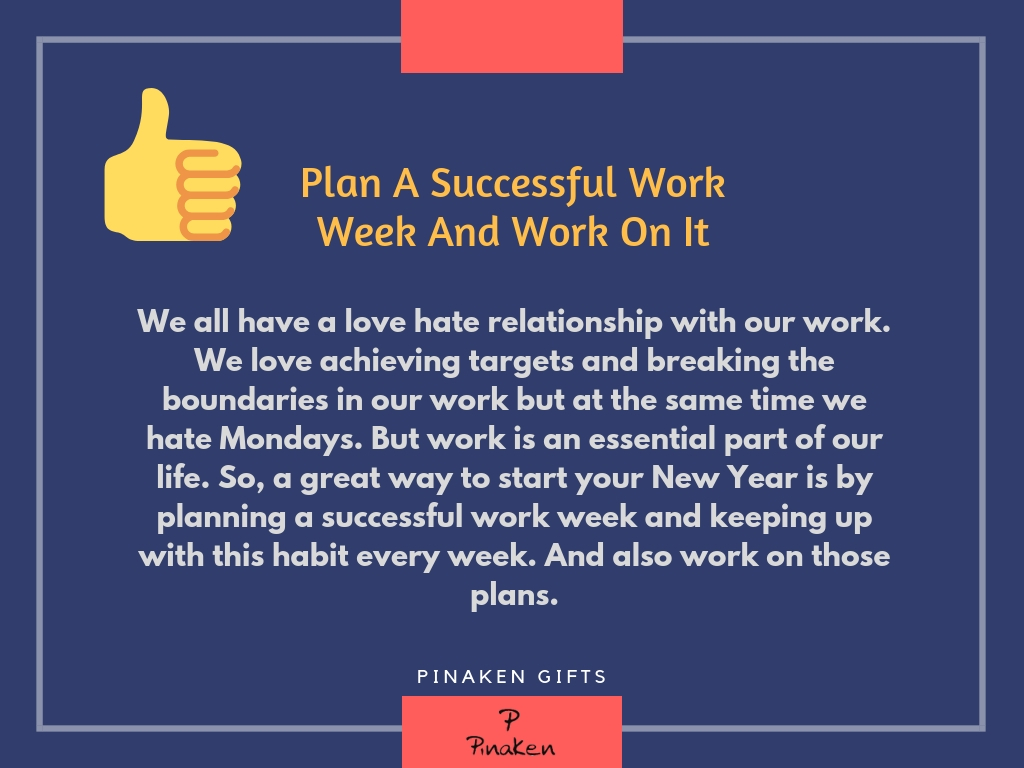 Plan A Successful Work Week And Work On It
