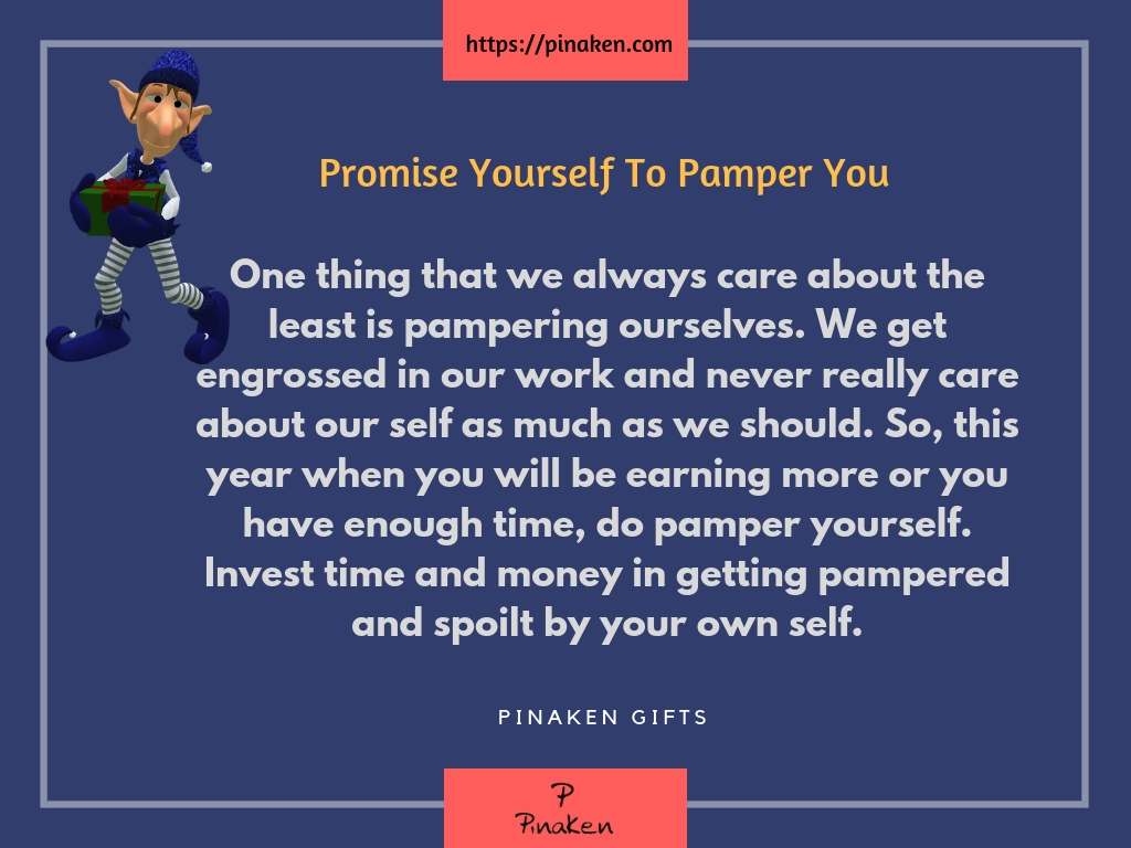 Promise Yourself To Pamper You