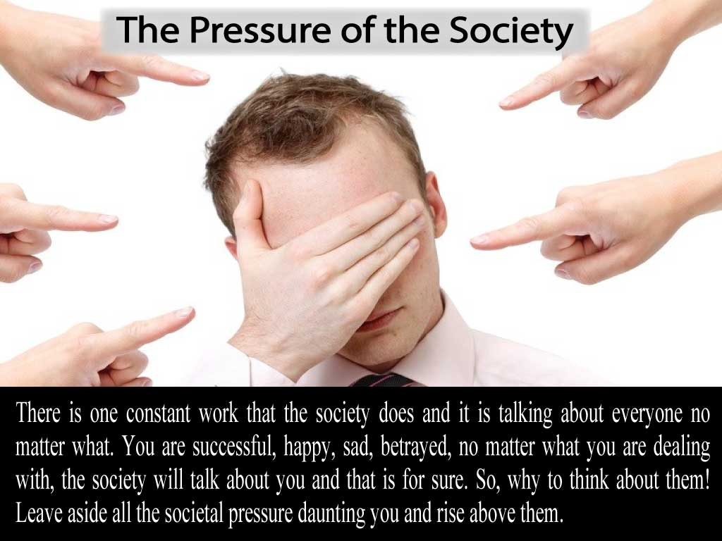 The Pressure of the Society